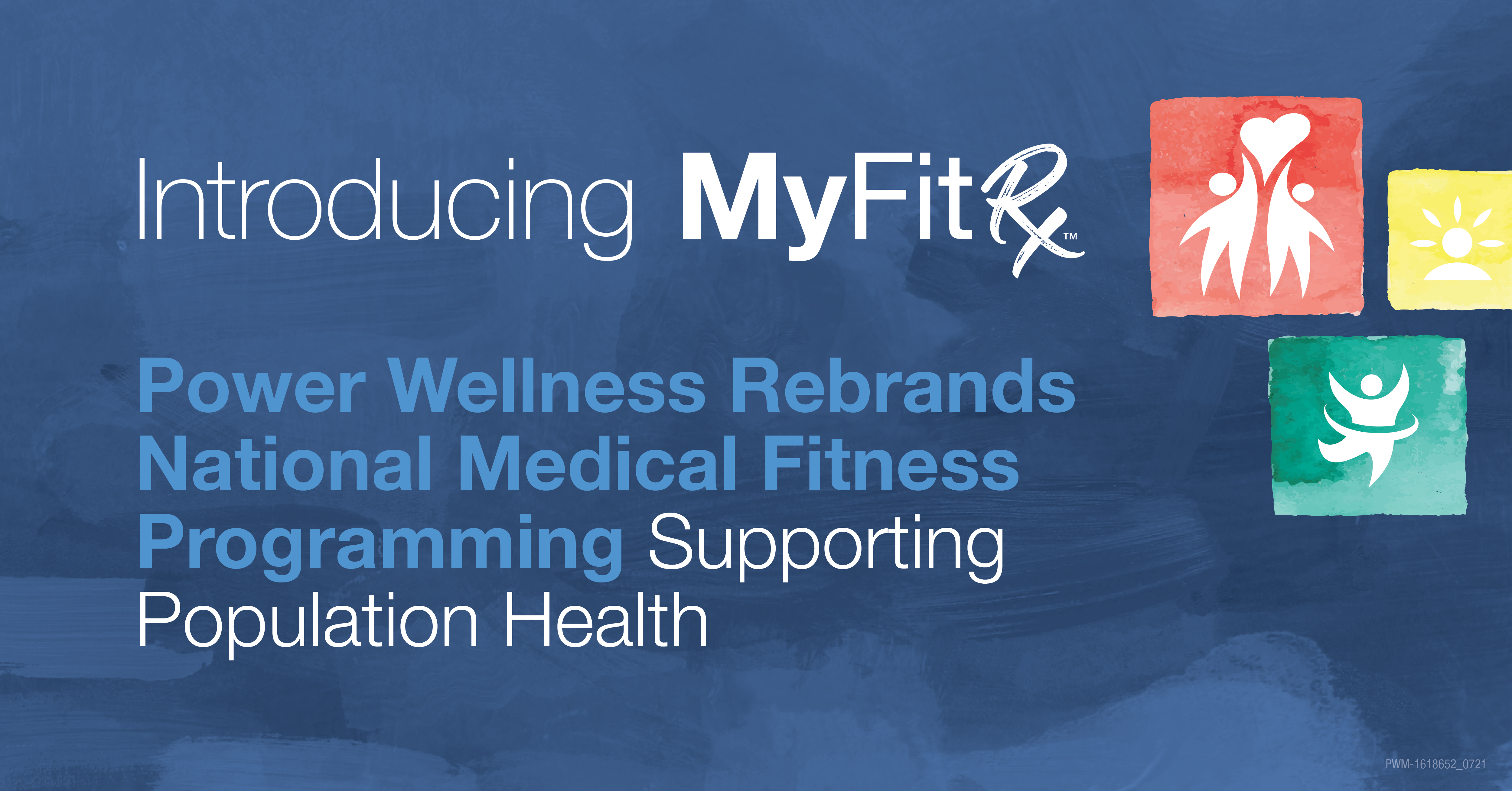 Power Wellness Rebrands National Medical Fitness Programming Supporting Population Health