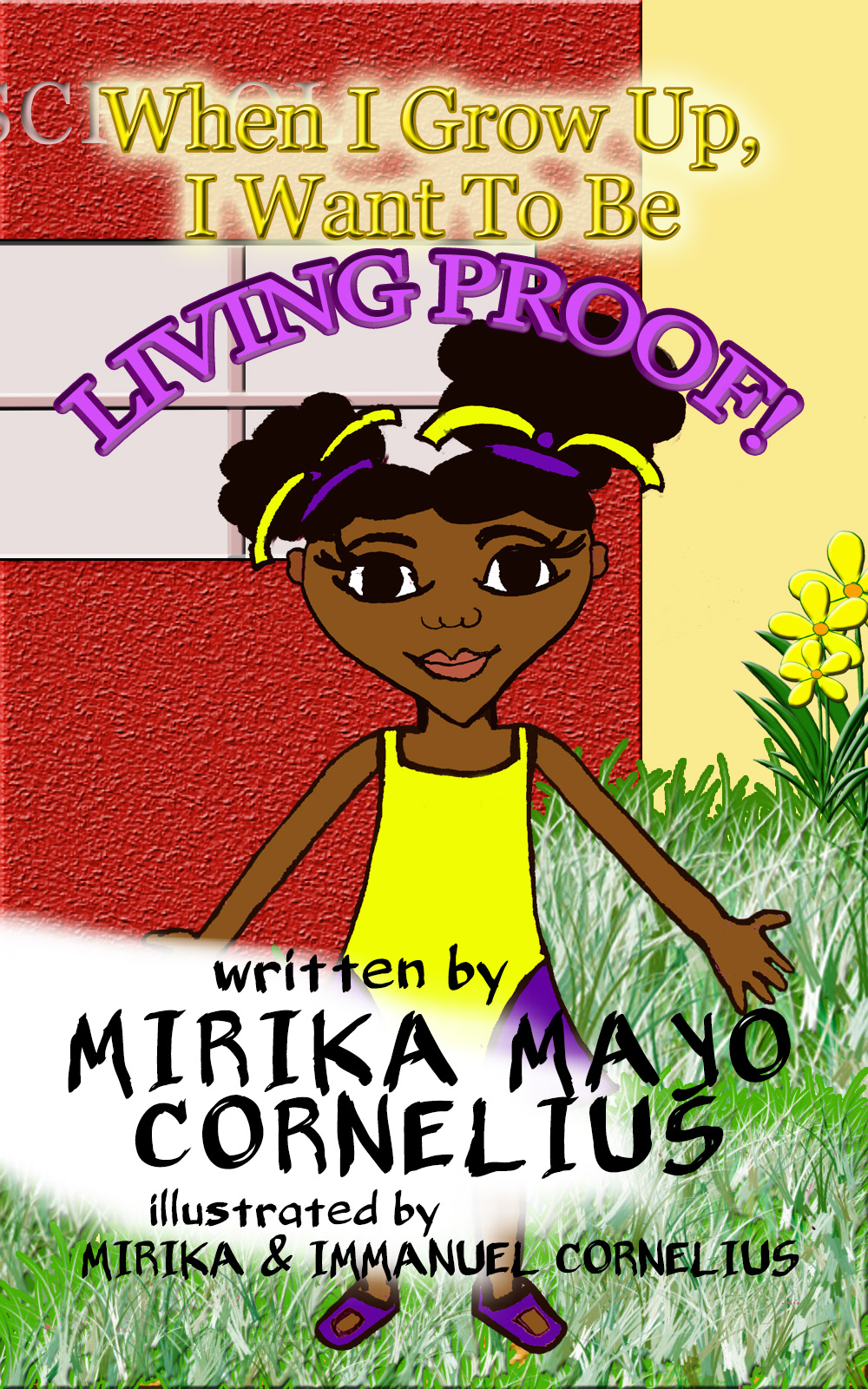 """Akirim Press Author Mirika Mayo Cornelius Releases Children's Book That Promotes Believing and Achieving Titled, """"When I Grow Up, I Want to be Living Proof!"""""""