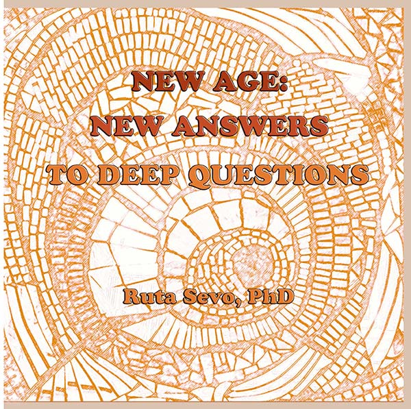 """A Holistic View of the New Age Movement - Is There Such a Thing as """"New Age Thought?"""" Where Did It Come from?"""