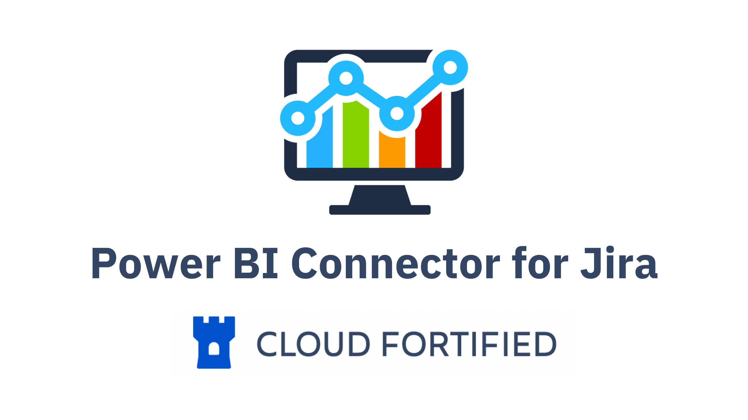 Power BI Connector for Jira is Now an Atlassian Cloud Fortified App