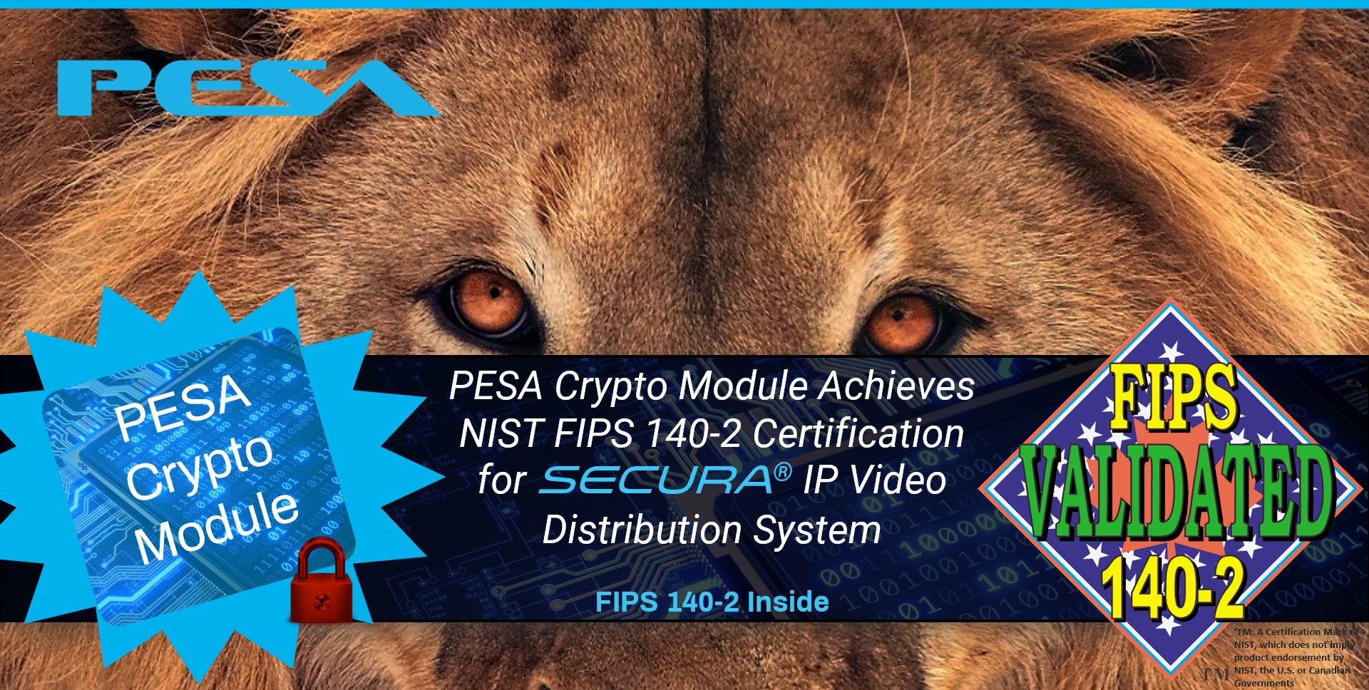 PESA Crypto Module Achieves NIST FIPS 140-2 Certification for Secura IP Video Distribution System