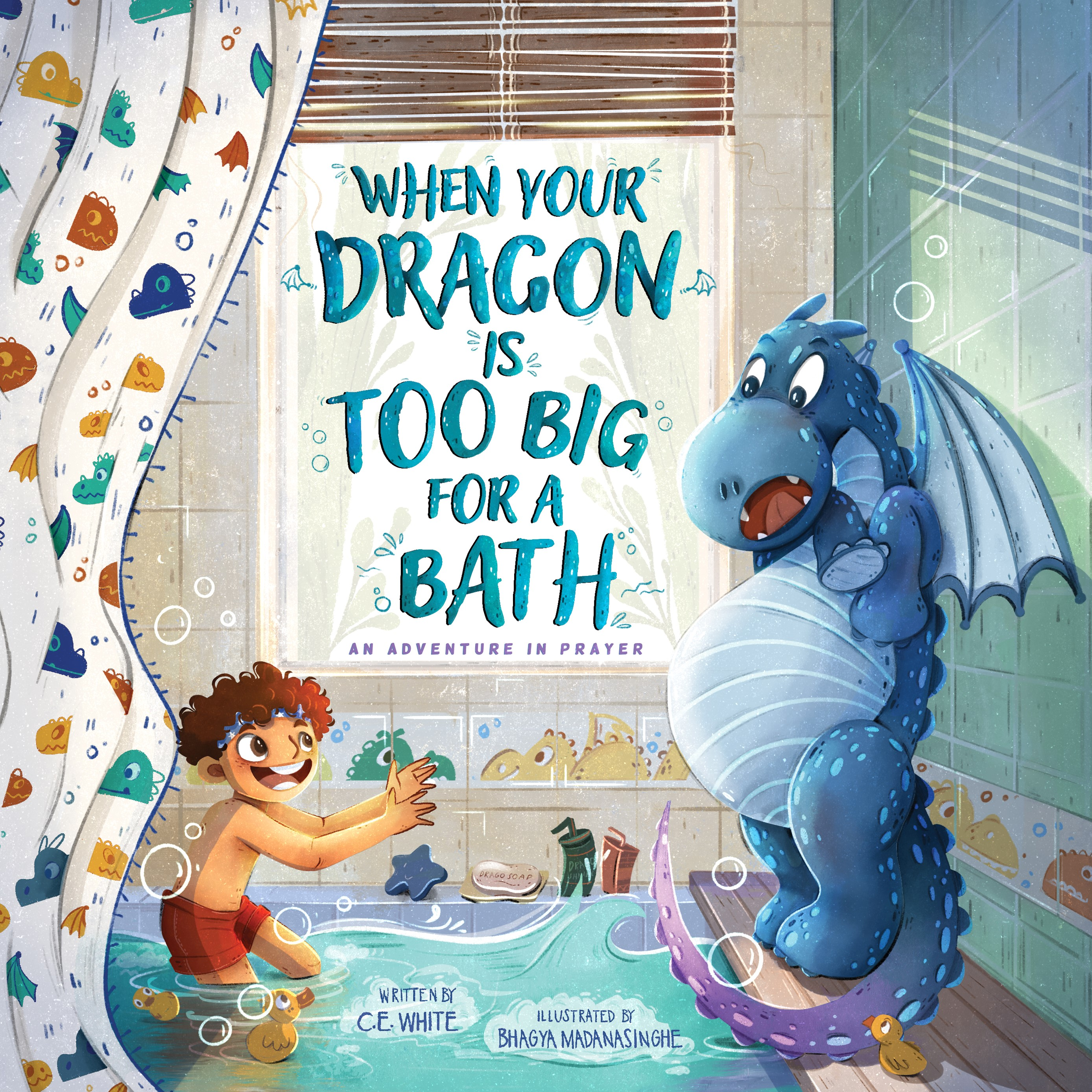 """Creative New Christian Children's Book About Prayer: """"When Your Dragon Is Too Big for a Bath"""""""