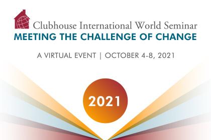 Clubhouse International World Seminar Convenes Virtually, Dr. Ingrid Daniels, President, World Federation for Mental Health to Open Proceedings