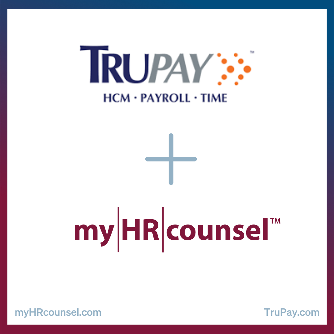 Introducing TruPay Partnership with myHRcounsel(TM)