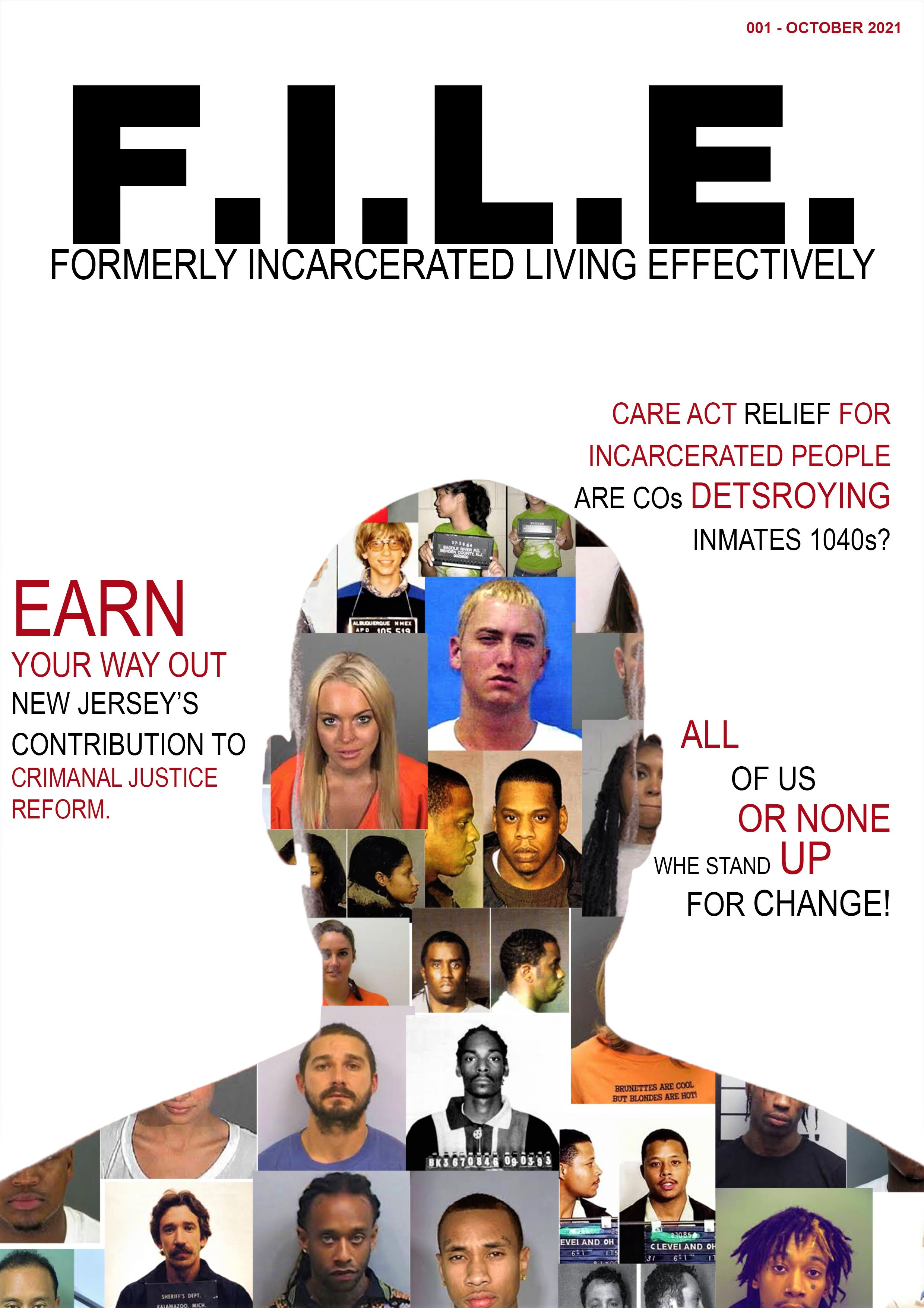 Top Of The Line Publishing, LLC Presents F.I.L.E. (Formerly Incarcerated Living Effectively) Magazine