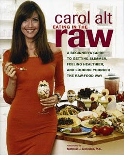Carol Alt's Book: Eating in the Raw