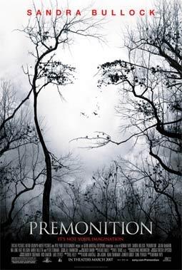 Premonition, Staring Sandra Bullock & Julian McMahon