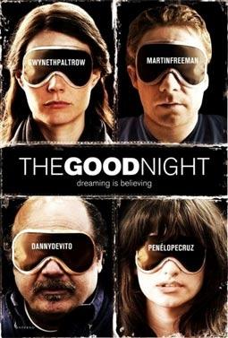 The Good Night, with Gwyneth Paltrow, Martin Freeman, Danny DeVito, & Penelope Cruz