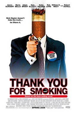 Thank You for Smoking, Staring Aaron Eckhart