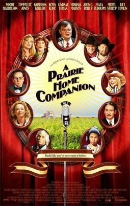 A Prairie Home Companion, With Woody Harrelson, Tommy Lee Jones, Garrison Keillor, Kevin Kline, Lindsay Lohan, Virginia Madsen, John C. Reilly, Maya Rudolph, Meryl Streep, Lily Tomlin