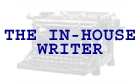 The In-House Writer