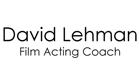 David Lehman - Film Acting Coach