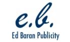 Ed Baran Publicity