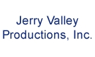 Jerry Valley Productions, Inc.