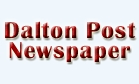 Dalton Post Newspaper