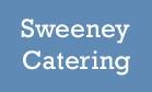 Sweeney Catering