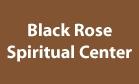 Black Rose Spiritual Center