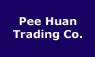 Pee Huan Trading Co.