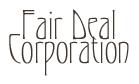 Fair Deal Corporation