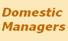 Domestic Managers