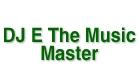 DJ E The Music Master