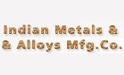 Indian Metals & Alloys Mfg. Co.