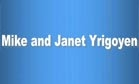 Mike and Janet Yrigoyen