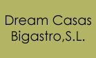Dream Casas Bigastro,S.L.