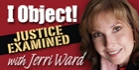 """""""I Object! Justice Examined"""" Logo"""