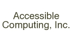 Accessible Computing, Inc.