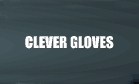 Clever Gloves, Inc.