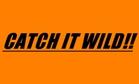Catch It Wild