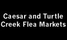 Caesar and Turtle Creek Flea Markets Logo