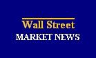 Wall Street Market News
