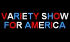 Variety Show for America