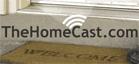 TheHomeCast.com