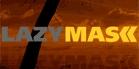 LazyMask
