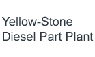 Yellow-Stone Diesel Part Plant