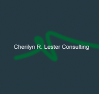 Cherilyn R. Lester Consulting History