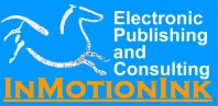 InMotionInk Electronic Publishing and Consulting Overview