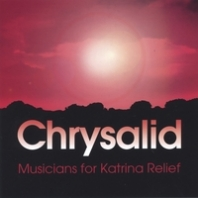 Chrysalid: Musicians for Katrina Relief Overview