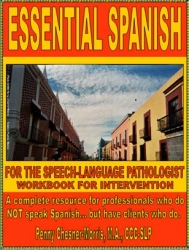 EssentialSpanish.com introduces bilingual materials for professionals who have Spanish caseloads