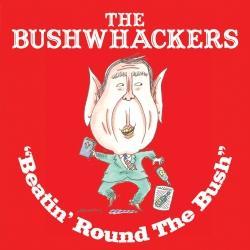 Bushwhackers Keep Whackin the Bush