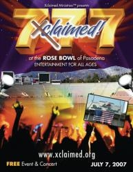 Xclaimed Ministries Presents Free Evangelistic Christian Event, Xclaimed 777, at Rose Bowl in Pasadena, CA on July 7, 2007