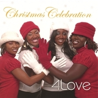 """4Love Releases Holiday CD """"Christmas Celebration"""" and Blazes Radio Airwaves with Debut Single """"Tell It"""""""
