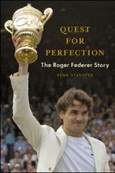 The Roger Federer Story, Quest for Perfection Book to Debut June 25