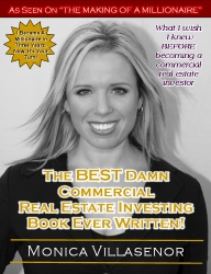 Villasenor Productions Releases The Best Damn Commercial Real Estate Investing Book Ever Written
