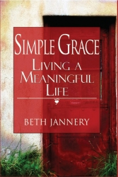 Ms Connecticut America 2007 Releases Edgy Self-Help Book About Simplifying, Giving (Think Bill Clinton's New Book) and Living a Meaningful Life Called Simple Grace