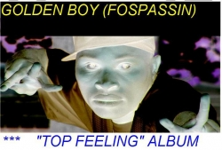 Golden Boy (Fospassin) New Album