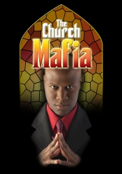 """Jay Cameron's The """"Church Mafia"""" Stage Play Opens to Rave Reviews"""